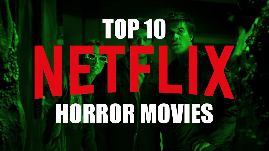 horror movies to watch on Netflix